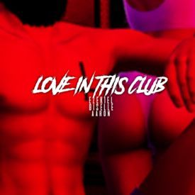Love In This Club (Part 2)