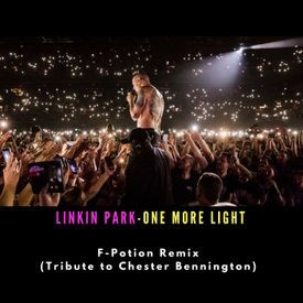 Linkin Park - One More Light (F-Potion Remix)