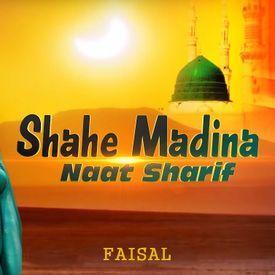 Shah e Madina NAAT
