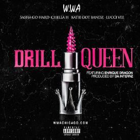 Drill Queen ft. Enrique Dragon