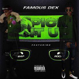 Famous Dex.v Pick It Up