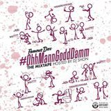 Famous Dex - OhhMannGoddDamm Cover Art