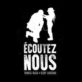 Ecoutez-Nous feat Keny Arkana