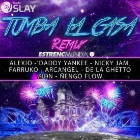 Tumba La Casa (Official Remix)