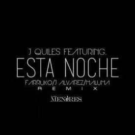 Esta Noche (Remix To Remix)