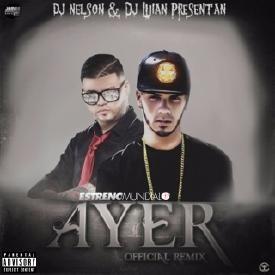 Ayer (Official Remix)