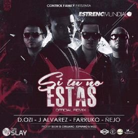 Si Tu No Estas (Official Remix)