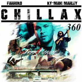 Chillax 360 (feat. Ky-Many Marley)