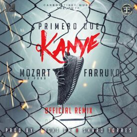 Primero Que Kanye (Official Remix)