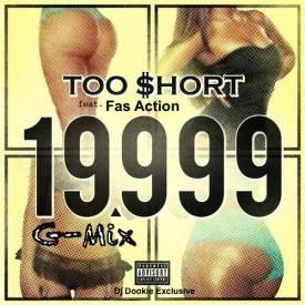 19,999 GMix - Too Short ft. Fas Action