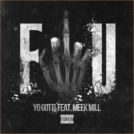 FU (Remix) (Ft. Meek Mill)