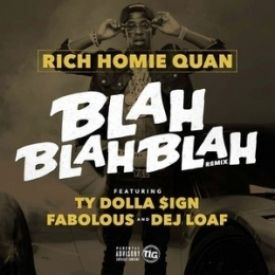 Blah Blah Blah (Remix) (Ft. Fabolous, Ty Dolla Sign, & Dej Loaf)