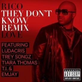 They Dont Know (Remix) (Ft. Ludacris, T.I., Trey Songz & Tiara Thomas)