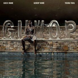 Guwop Home (Ft. Young Thug)