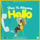Faze Ya Alimamy - Hello (Prod By GigzBeatz)Offical Audio(2020)