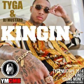 Kingin By Tyga Dj Mustard From Fdm Listen For Free