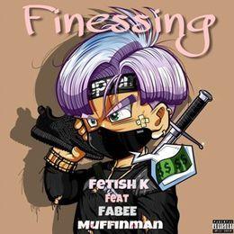 Fetish_K - Finessing Cover Art