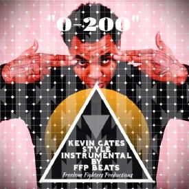 0-200 *KEVIN GATES* style