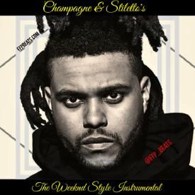 Champagne & Stiletto's *THE WEEKND* style instrumental