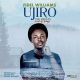 FIDEL WILLIAMS - Ujiro Cover Art