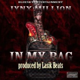 In My Bag Produced By Lasik Beats