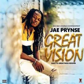 Great Vision [Ghetto Greatness Riddim]