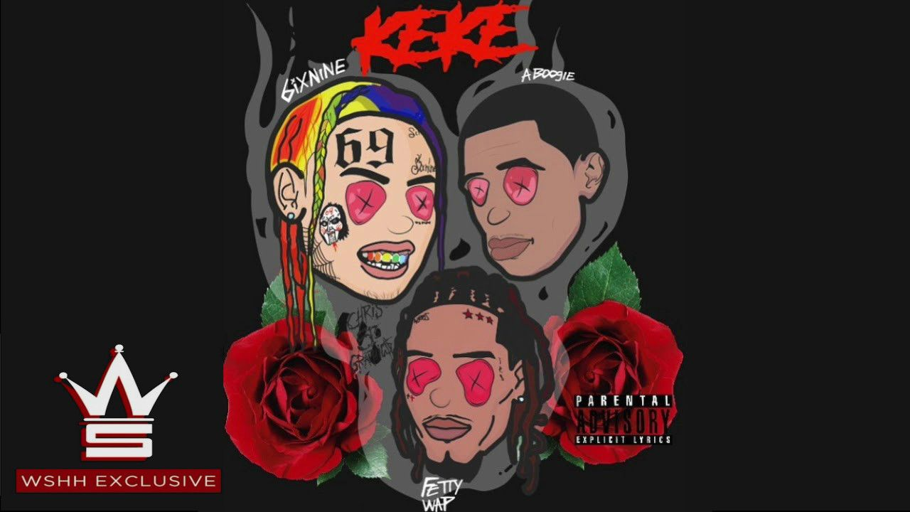 KEKE (Remix) ft  Lil Wayne & 21 Savage by 6IX9INE from CERTIFIED