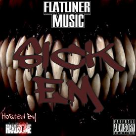 Flatliner Music - Sick Em (Hosted By DJ Thomas Handsome) Cover Art