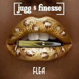 flea - Jugg & Finesse Cover Art