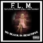 FLM - My Black is Beautiful Cover Art
