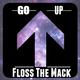 Floss The Mack x Go Up