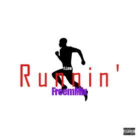 Runnin' FreeMix