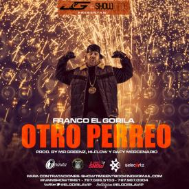 Otro Perreo (Prod. by Mr Greenz, Hi-Flow & Rafi Mercenario) (Www.FlowTemplado.Es)
