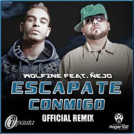 Escápate Conmigo (Official Remix)