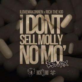 I Dont Sell Molly No More RMX