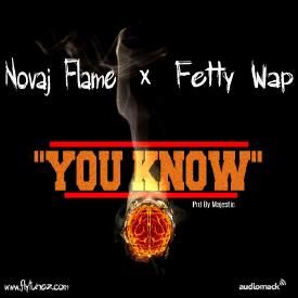 You Know Ft. Fetty Wap