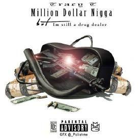Million Dollar Nigga