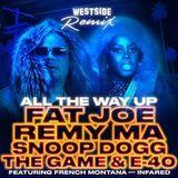 FlyTunez.com - All The Way Up (Westside Remix) Cover Art