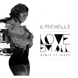 Love Em All (Remix)