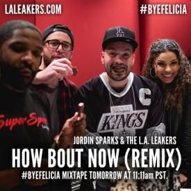 How Bout Now (L.A. Leakers Rmx)