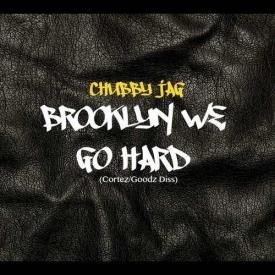 Brooklyn We Go Hard (Cortez/Goodz Diss)