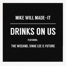 Drinks On Us (Remix)