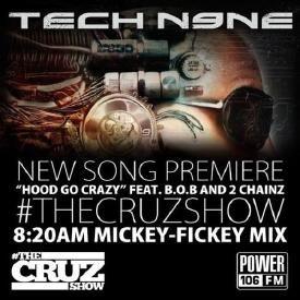 Hood Go Crazy (Ft. B.o.B & 2 Chainz)