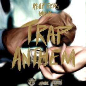 Trap Anthem