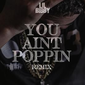 You Aint Poppin (Rmx)