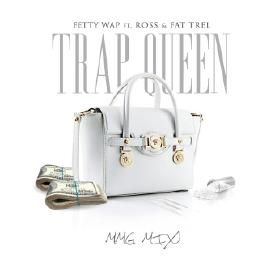 Trap Queen (MMG Mix)