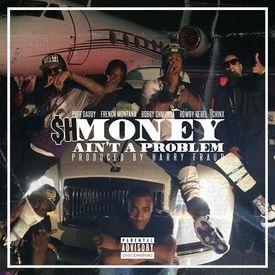 Money Ain't A Problem (Remix)
