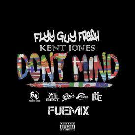 Don't Mind (FUEmix)