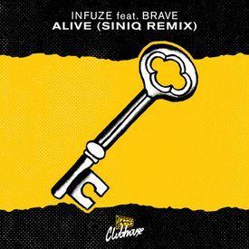 Alive (SINIQ Remix)