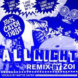 All Night (ZOI Remix)